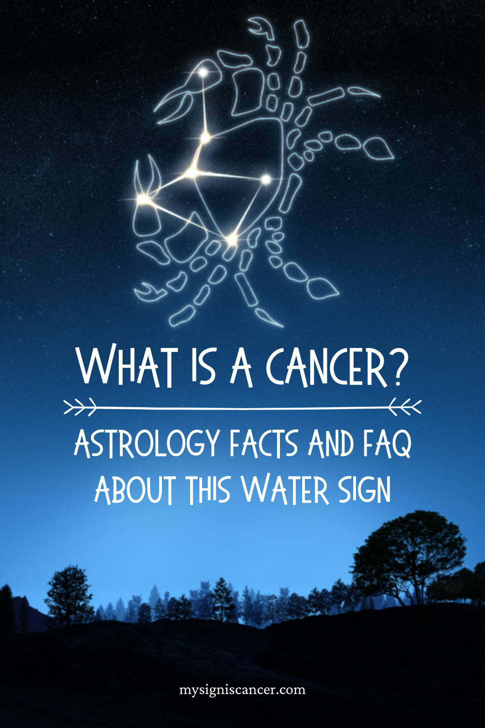 What Is A Cancer: Astrology Facts And FAQ About This Water Sign, Cancer Zodiac Facts #cancersign #cancerzodiac #astrology #zodiacsign